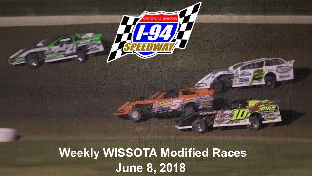 I-94 Speedway 6/8/18 WISSOTA Modified Races