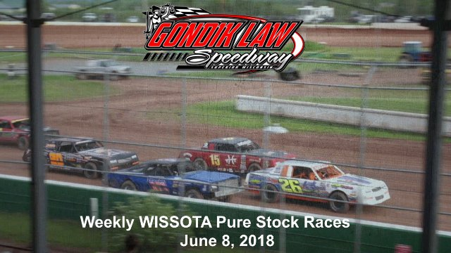 Gondik Law Speedway 6/7/18 WISSOTA Pure Stock Races