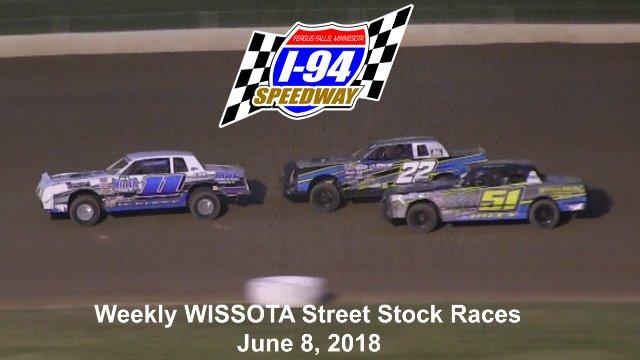 I-94 Speedway 6/8/18 WISSOTA Street Stock Races
