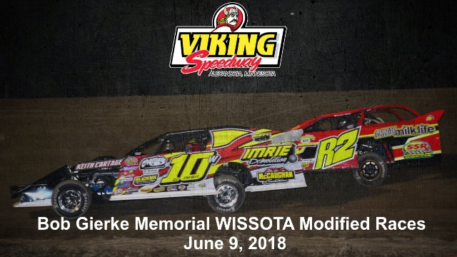 Viking Speedway 6/9/18 WISSOTA Modified Races