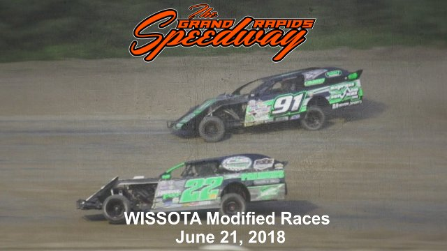 Grand Rapids Speedway 6/21/18 WISSOTA Modified Races