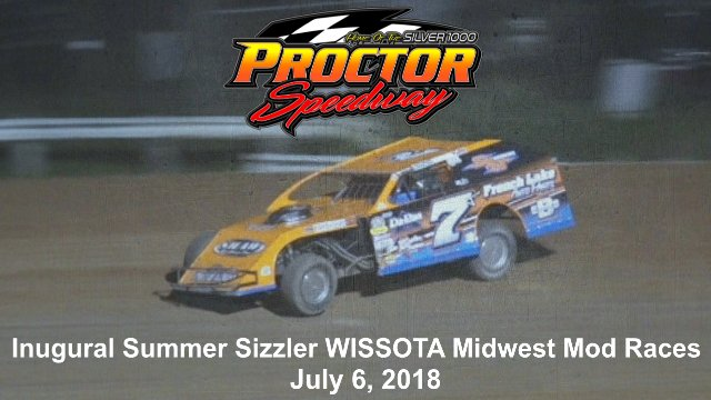 Proctor Speedway 7/6/18 WISSOTA Midwest Modified Races