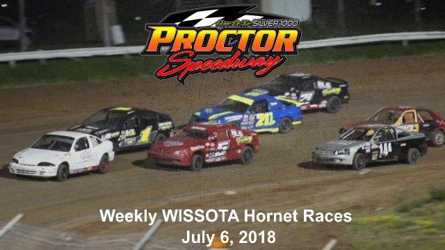 Proctor Speedway 7/6/18 WISSOTA Hornet Races
