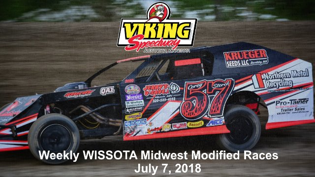 Viking Speedway 7/7/18 WISSOTA Midwest Modified Races