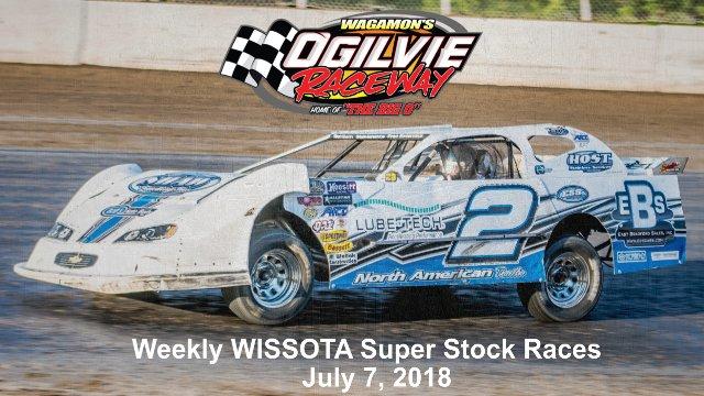 Ogilvie Raceway 7/7/18 WISSOTA Super Stock Races