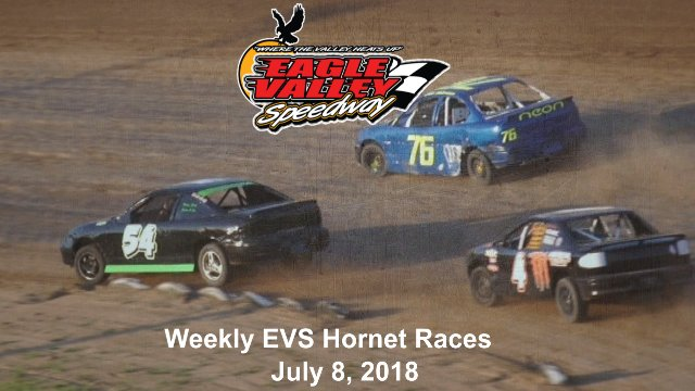 Eagle Valley Speedway 7/7/18 EVS Hornet Races