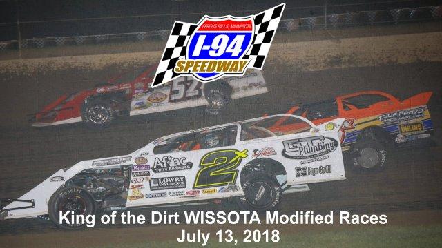 I-94 Speedway 7/13/18 WISSOTA Modified Races