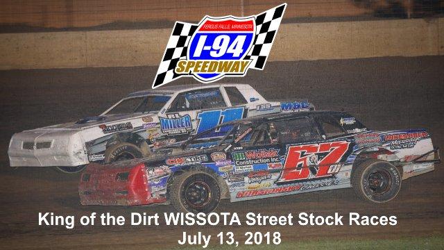 I-94 Speedway 7/13/18 WISSOTA Street Stock Races