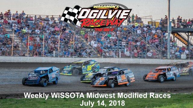 Ogilvie Raceway 7/14/18 WISSOTA Midwest Modified Races