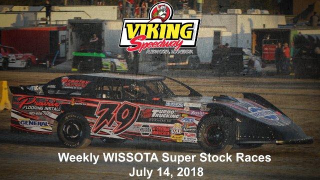 Viking Speedway 7/14/18 WISSOTA Super Stock Races