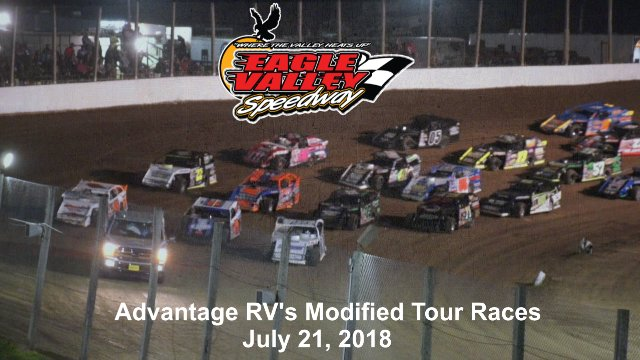 Eagle Valley Speedway 7/21/18 Advantage RV's Mod Tour Races