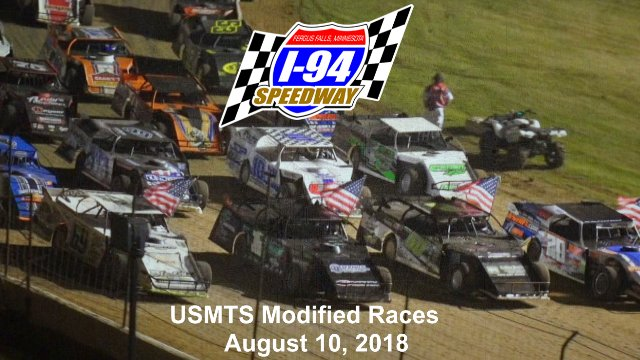 I-94 Speedway 8/10/18 USMTS Modified Races