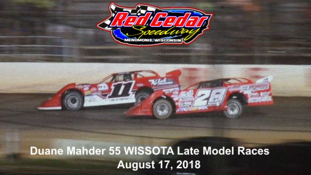 Red Cedar Speedway 8/17/18 WISSOTA Late Model Races