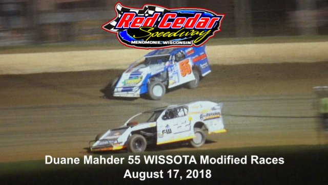 Red Cedar Speedway 8/17/18 WISSOTA Modified Races