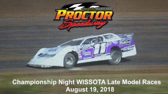 Proctor Speedway 8/19/18 WISSOTA Late Model Races