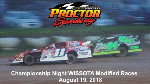 Proctor Speedway 8/19/18 WISSOTA Modified Races