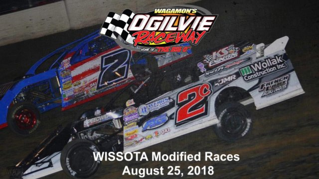 Ogilvie Raceway 8/25/18 WISSOTA Modified Races