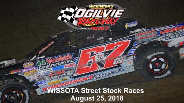Ogilvie Raceway 8/25/18 WISSOTA Street Stock Races