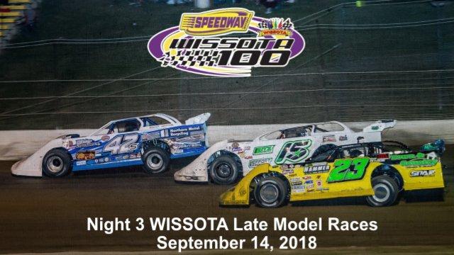 I-94 Speedway 9/14/18 WISSOTA Late Model Races