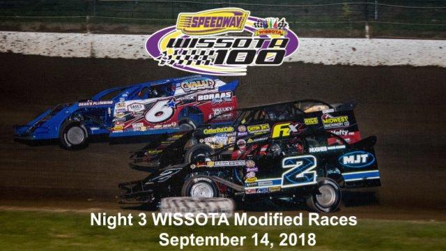 I-94 Speedway 9/14/18 WISSOTA Modified Races