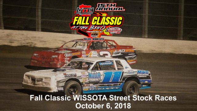 Ogilvie Raceway 10/6/18 WISSOTA Street Stock Races