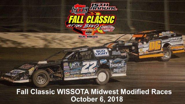 Ogilvie Raceway 10/6/18 WISSOTA Midwest Modified Races