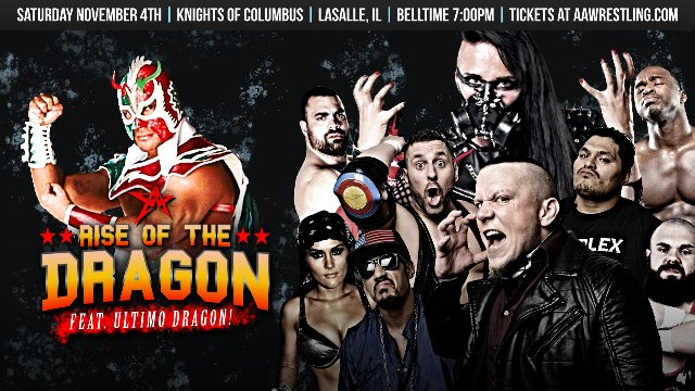 11/4/17 - Rise of the Dragon - AAW Pro