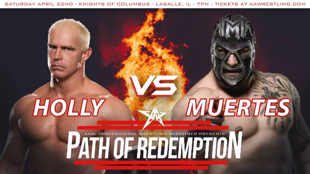 4/22/17 - Path of Redemption - AAW Pro