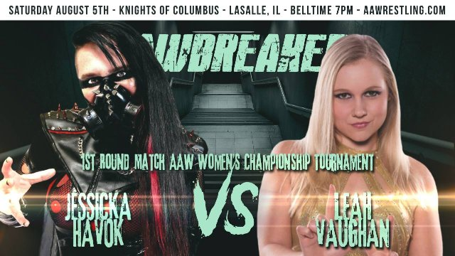 8.15.17 - Jessicka Havok vs. Leah Vaughan - 1st Round - AAW Women's Championship Tournament