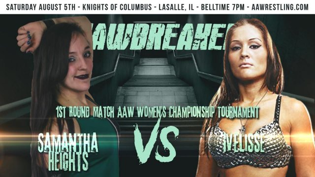 8.5.17 - Samantha Heights vs. Ivelisse - 1st Round - AAW Women's Championship Tournament