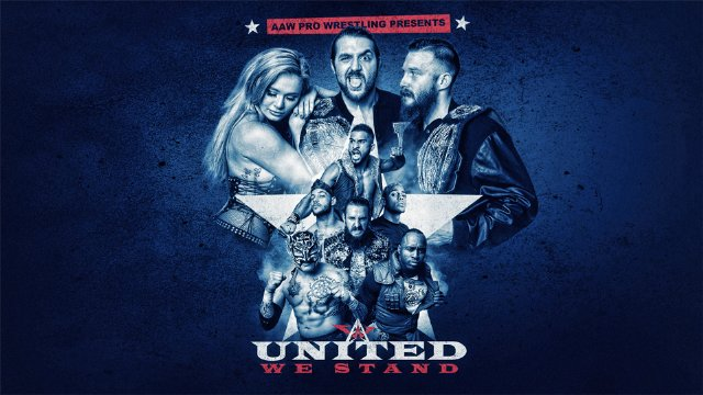 7.21.18 - United We Stand - AAW Pro