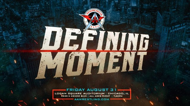 8.31.18 - Defining Moment - AAW Pro