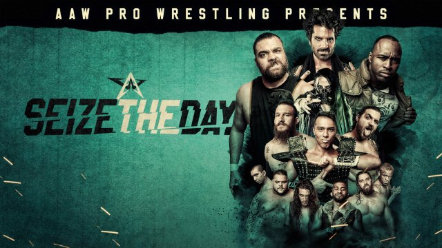 9.8.18 - Seize The Day - AAW Pro