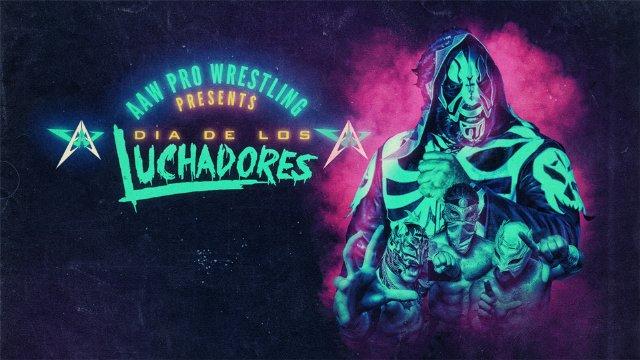 10.26.18 - Dia De Los Luchadores - AAW Pro