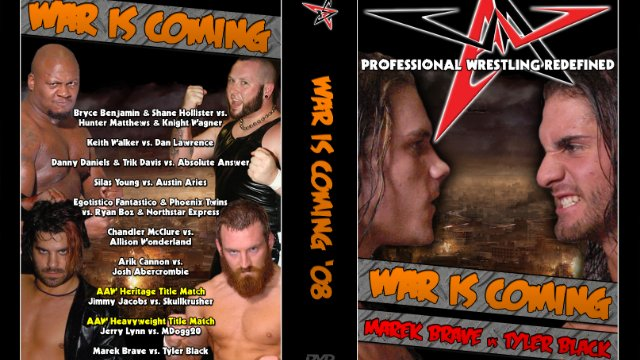 4.5.08 - War Is Coming - AAW Pro