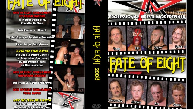 5.31.08 - Fate Of Eight - AAW Pro