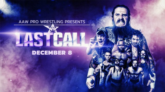 12.8.18 - Last Call - AAW Pro