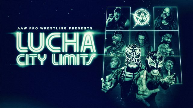 2.8.19 - Lucha City Limits - AAW Pro