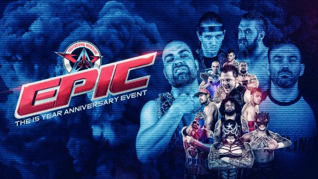 4.12.19 - EPIC: The 15 Year Anniversary Event - AAW Pro