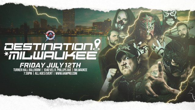 7.12.19 - Destination Milwaukee - AAW Pro