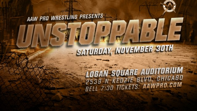 11.30.19 - Unstoppable - AAW Pro