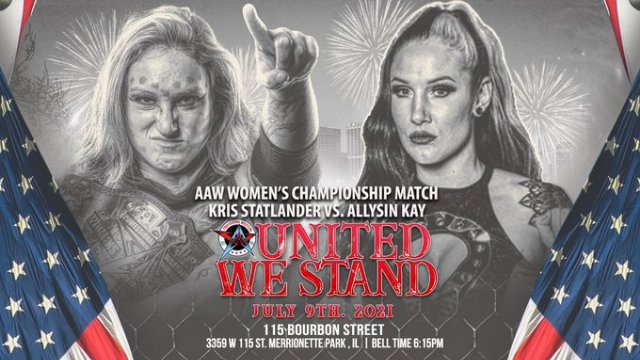 7.9.21 - United We Stand - AAW Pro