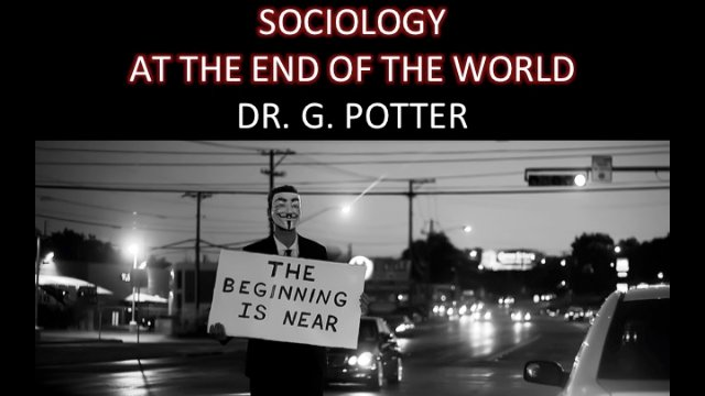 Sociology at the End of the World