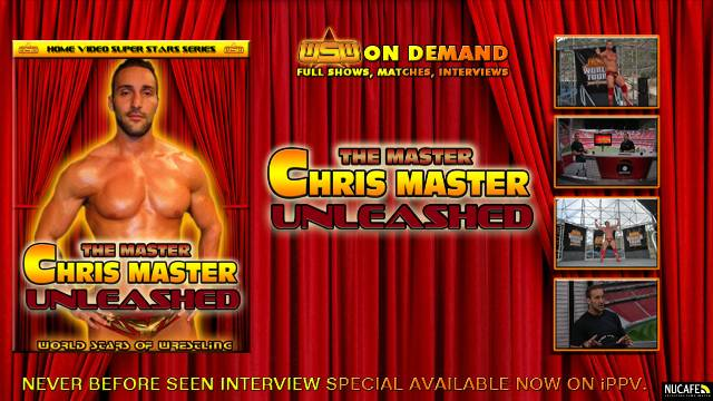 "WSW PRESENTS : ""THE MASTER"" CHRIS MASTER : UNLEASHED"
