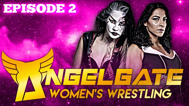 ANGEL GATE   EPISODE WOMENS WRESTLING 2
