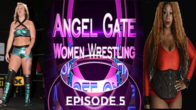 Angel Gate Women's Wrestling: Episode 5
