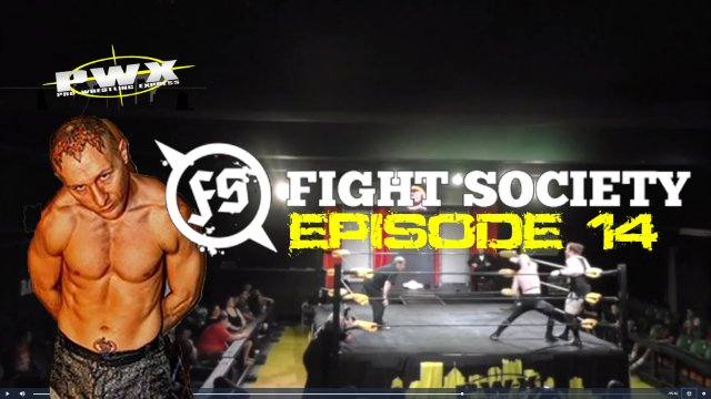 Fight Society: Episode 14