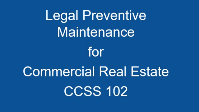 CCSS 102 Legal Preventive Maintence