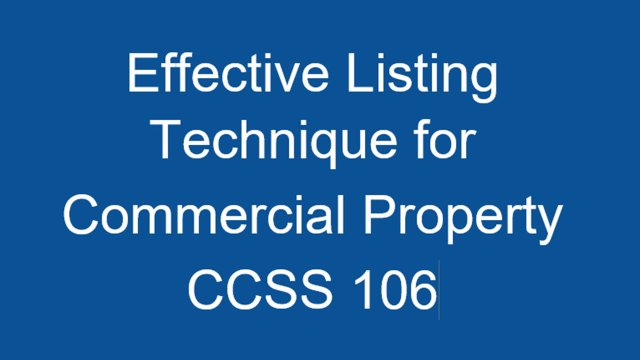 CCSS 106 Effective Listing Techniques