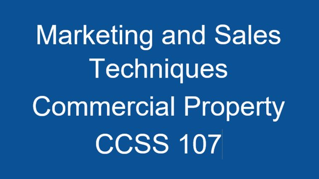 CCSS 107 Marketing and Sales Techniques